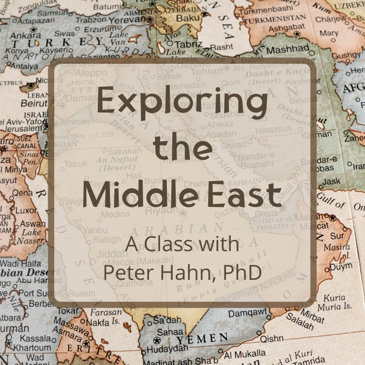 explore exploring middle east Peter Hahn class history
