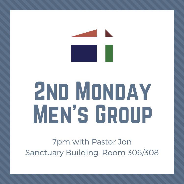 2nd Second Monday Men's Group Pastor Jon